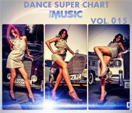 LUXEmusic - Dance Super Chart Vol.15