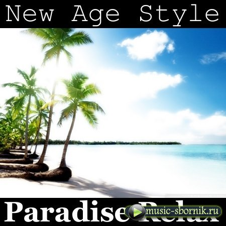 New Age Style - Paradise Relax