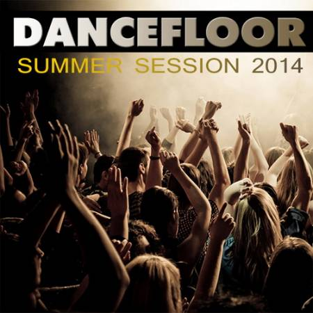 Dancefloor Summer Session