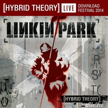Linkin Park - Hybrid Theory: Live At Download Festival ������ ������� �������