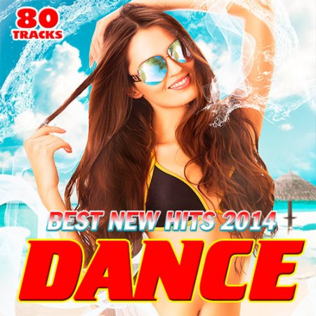 Best New Dance Hits