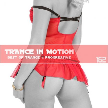 Trance In Motion Vol.162 (Mixed By E.S.) ������� ������� �������