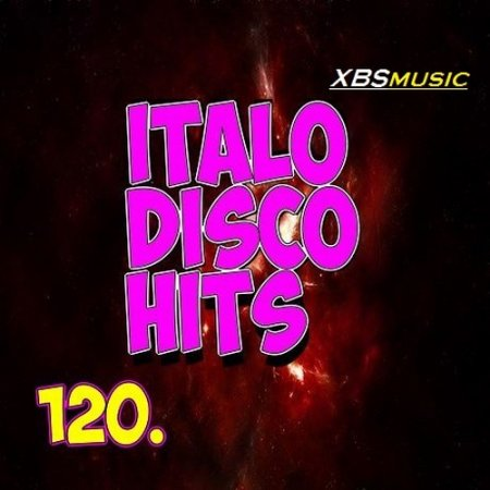 Italo Disco Hits Vol. 120