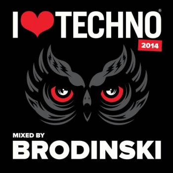 I Love Techno 2014 Mixed By Brodinski