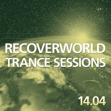 Recoverworld Trance Sessions