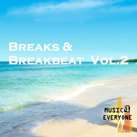 Music For Everyone - Breaks & Breakbeat Vol.2