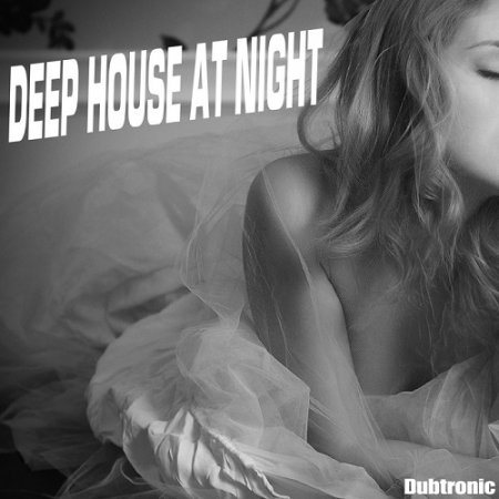 Deep House At Night Сборник скачать торрент