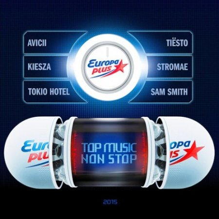 Europa Plus - Top Music Non Stop 2015