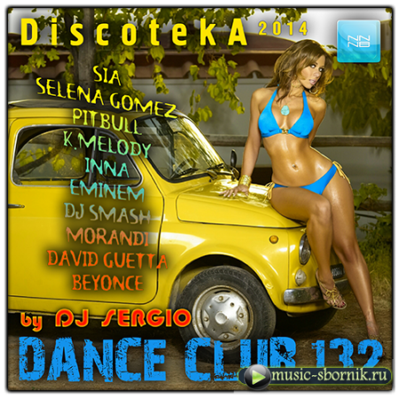��������� 2014 Dance Club Vol. 132