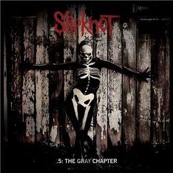Slipknot альбом 5 the gray chapter скачать