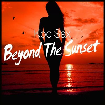 KoolSax - Beyond the Sunset