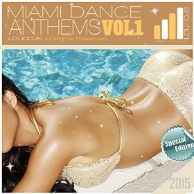 Miami Beach Dance Anthems vol 1