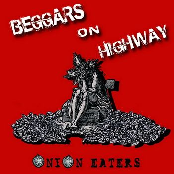Beggars On Highway - Onion Eaters