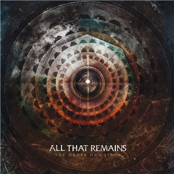 All That Remains - The Order Of Things Альбом скачать торрент