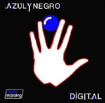 Azul y Negro - Digital & Digital Remix (Remaster)