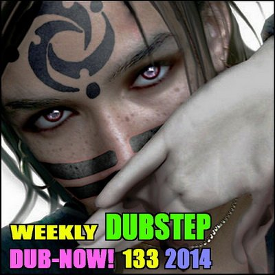 Dub-Now! Weekly Dubstep 133