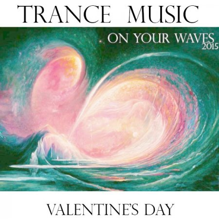 On your waves 2015: Valentine's Day