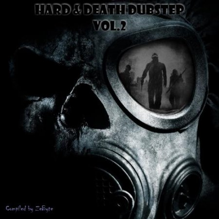 Hard & Death Dubstep Vol.2