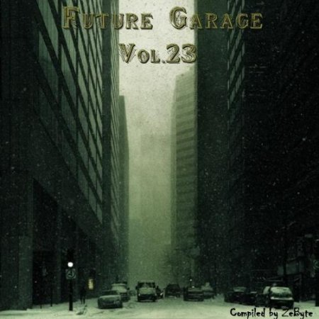 Future Garage Vol.23