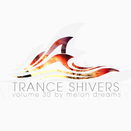 Trance Shivers Volume 30
