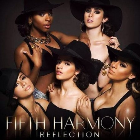 Fifth Harmony - Reflection (Deluxe Edition)