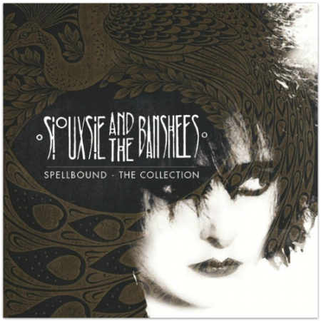 Siouxsie & The Banshees - Spellbound: The Collection