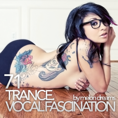 Trance. Vocal Fascination 71