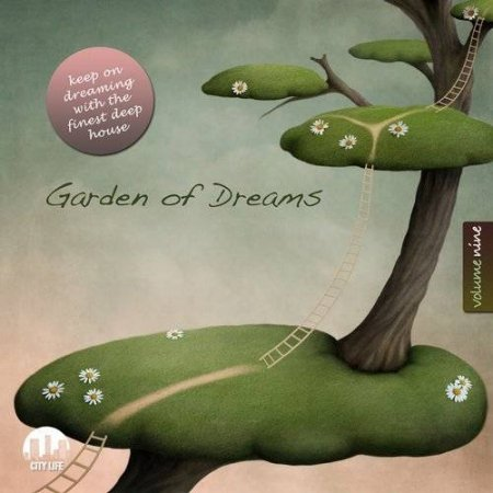 Garden Of Dreams Vol. 9: Sophisticated Deep House Music Сборник скачать торрент