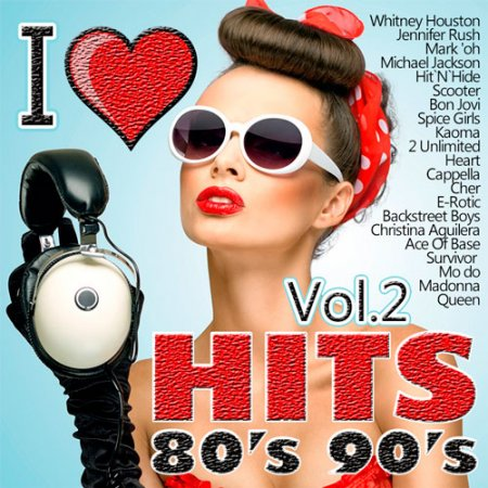 I Love Hits 80's 90's Vol. 2