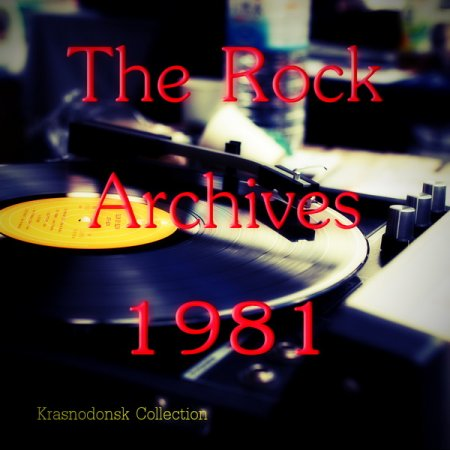 The Rock Archives 1981 ������� ������� �������