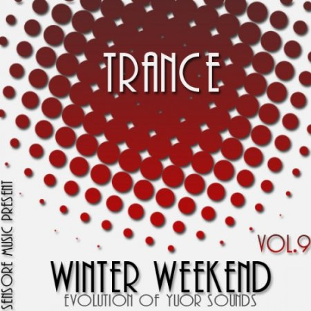 Trance Winter Weekend Vol.9