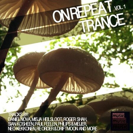 On Repeat Trance Vol 1