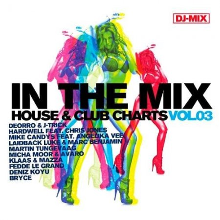 In the Mix House & Clubcharts, Vol. 3 ������� ������� �������