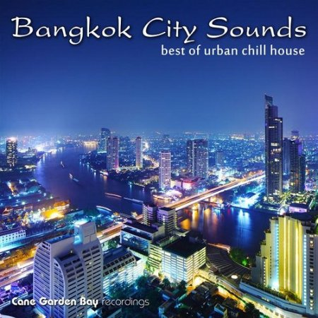 Bangkok City Sounds - Best of Urban Chill House