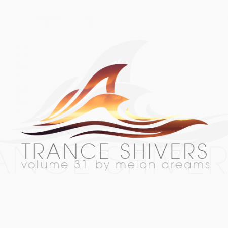 Trance Shivers Volume 31