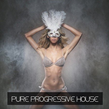Pure Progressive House