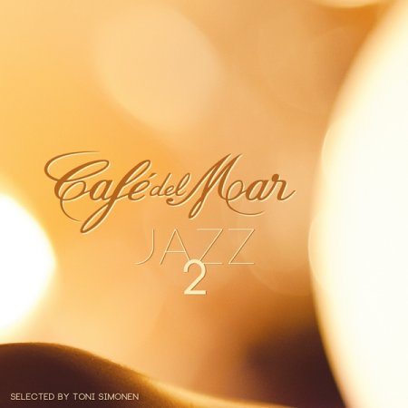 Cafe Del Mar: Jazz 2