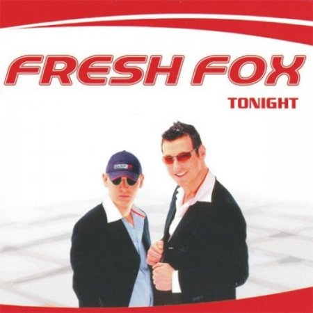 Fresh Fox - Tonight