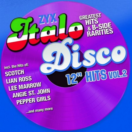 ZYX Italo Disco 12'' Hits Vol 2