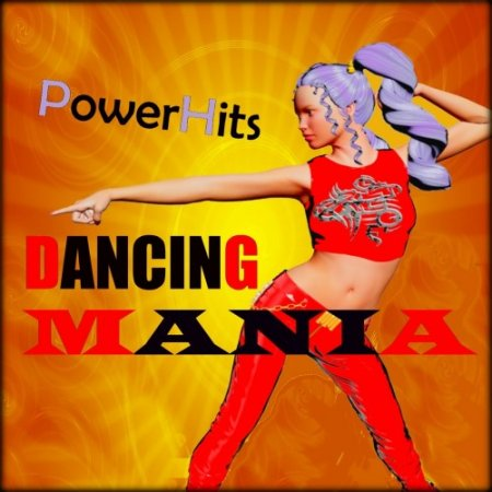 Dancing Mania PowerHits (Eurodance '90 Hits)
