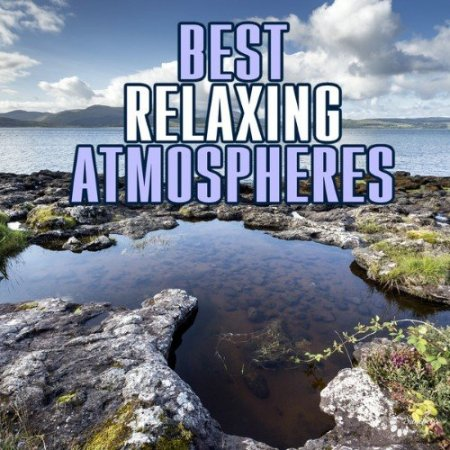 Best Relaxing Atmospheres