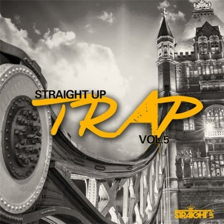 Straight Up Trap! Vol. 5