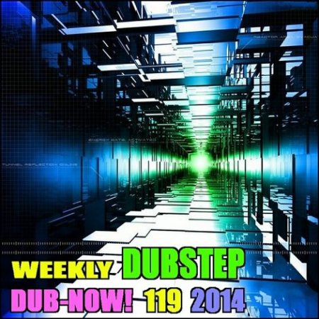 Dub-Now! Weekly Dubstep 119