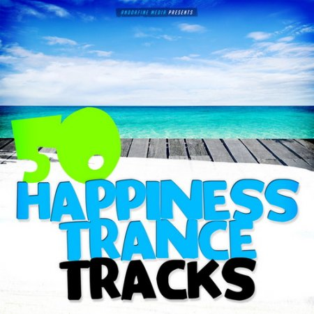 50 Happiness Trance Tracks