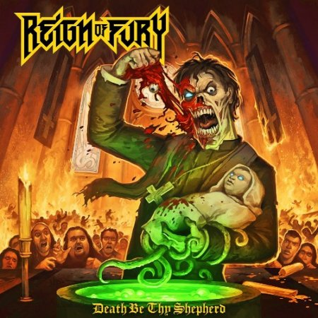 Reign Of Fury - Death Be Thy Shepherd