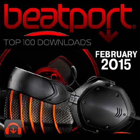 The Beatport Top 100 Downloads February 2015