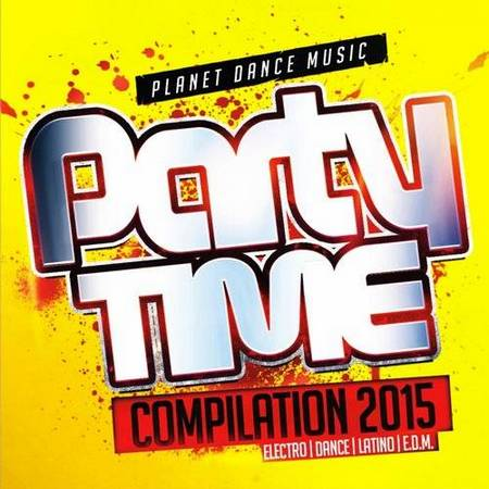 Party Time Compilation 2015