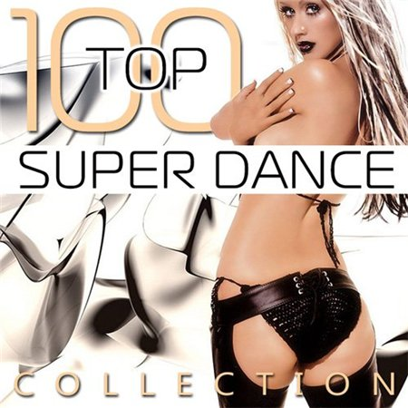 Top 100 Super Dance Collection