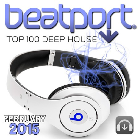 Beatport Top 100 Deep House February 2015