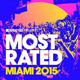 Defected Presents Most Rated Miami